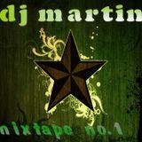 dj martin-mixtape no.1