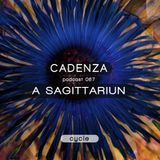 Cadenza Podcast | 067 - A Sagittariun (Cycle)