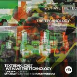 We Have The Technology - CXB7 RADIO #322