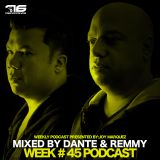 Week # 45 Podcast 76 Recordings By DANTE & REMMY