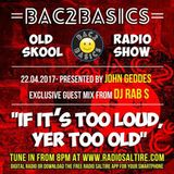 Bac2Basics with John Geddes 22/04/17