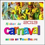 Nights of Carnaval 2013