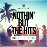 @DjStylusUK - Nothin' But The Hits - The Final Summer Lift Off Mix (New R&B / HipHop / Afrobeat)