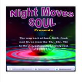 Night Moves Soul August 2018 Mix from Classic to Modern Soul