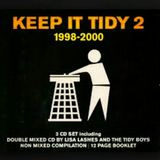 TIDY TRAX KEEP IT TIDY 1998 2000 TIDY BOYS MIX