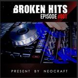 Broken Hits Episode 001 - HardCore Mixed By NeoCraft.