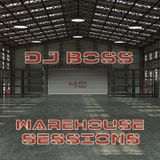 DJ BOSS Warehouse Sessions - 40 (8-20-2016)
