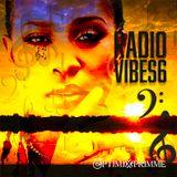 Radio Vibes 6:Dej Loaf, Popcaan, Syd, ESTA., SIR & Vybz Kartel
