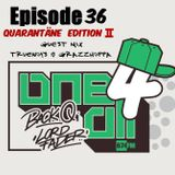 One 4 All Radioshow Episode 36 - Grazzhoppa - Truenoys - Back Q & Lord Fader (Live@674.fm)