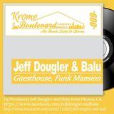 JEFF DOUGLER & BALU - 009 - KROMECAST