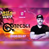 2020.03.07. - Ibiza Night Party #9 - HALL, Debrecen - Saturday