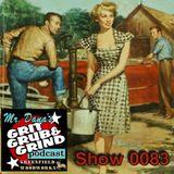 Mr. Dana's GRIT GRUB & GRIND Show 0083