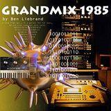 Ben Liebrand Grandmix 1985
