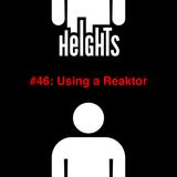 Using a Reaktor