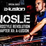 Nosle presents 'Hardstyle Revolution Chapter XII: Special Guest A-lusion'