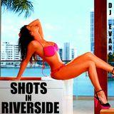 Shots In Riverside! - DJ Evans Mix