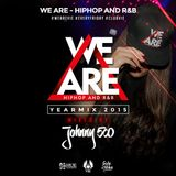 WE ARE - HipHop and R&B   Yearmix 2015 by Johnny 500