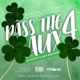Pass The Aux 4 St. Patricks Day Edition Powered By Events By Pyramid