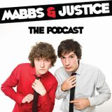 Mabbs & Justice The Podcast: Episode 6, The Guys Make A New Year's Resolution