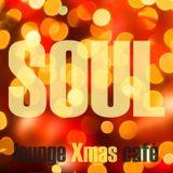 Soul Lounge XMAS Café