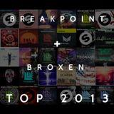 Breakpoint & Broxen EDM Top 2013