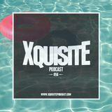 Xquisite Podcast 056