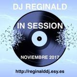 Dj Reginald - Session Noviembre 2017
