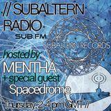 Mentha b2b Spacedrome - Subaltern Radio 20/08/2015 on SUB.FM