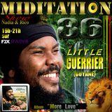 MIDITATION Show 86 LITTLE GUERRIER & JAMAL