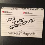 IN THE GROOVE aircheck tape SIDE A
