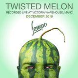 006 Twisted Melon // Dec 2015 // Victoria Warehouse, Manchester