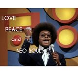 LOVE PEACE and NEO SOUL