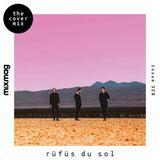 RÜFÜS DU SOL - The Cover Mix