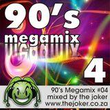 90's Megamix 04 - Mixed By The Joker