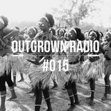 Outgrown Radio 15: Sounds from Africa- Centum