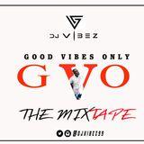 DjVibez GVO The Mixtape Ep.02 (Cocktail Mix)