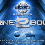 Dj Archie - Bourne2Bounce Podcast Ep002