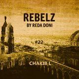 REBELZ#22-CHAKIB-L-14-MAR-2019