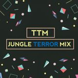 JUNGLE TERROR MIX - TTM Team