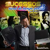 Sucessos túnel do tempo parte03 - Mixed by Renato Couto