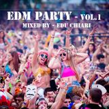 EDM Party - Volume 1 - Mixed By Edu Chiari