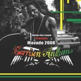 Mavado Garrison Anthems