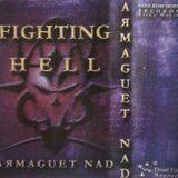 Armaguet Nad - Fighting Hell [Dead End|DERTape]