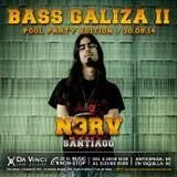 N3RV Live Mix @ Bass Galiza II 30.08.2014