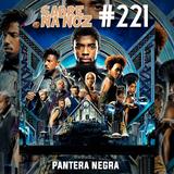 SNN #222 – Pantera Negra