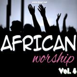 African Worship Mix [Vol. 4]