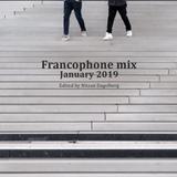 FRANCOPHONE MIX BY NITZAN ENGELBERG - JANUARY 2019