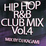 HIPHOP R&B CLUB MIX Vol.4