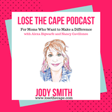 Courageous Girls with Jody Smith, ep 164