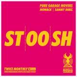 Stoosh (November 2016 - Part 2) Hosted by Mowack & Sammy Dubz